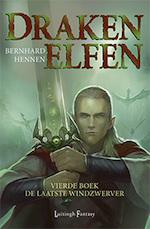 Drakenelfen 4 - De Laatste Windzwerver (POD) - Bernhard Hennen (ISBN 9789024578870)