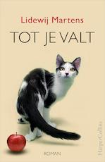 Tot je valt - Lidewij Martens (ISBN 9789402753080)