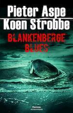 Blankenberge Blues - Pieter Aspe