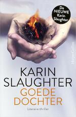 Goede dochter - Karin Slaughter (ISBN 9789402729108)