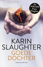Goede dochter - Karin Slaughter (ISBN 9789402726800)