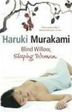 Blind willow, sleeping woman - Haruki Murakami (ISBN 9781843433064)