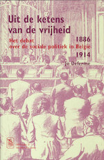 Uit de ketens van de vrijheid - Jo Deferme (ISBN 9789461661029)