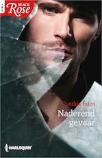 Naderend gevaar - Cynthia Eden (ISBN 9789402528541)