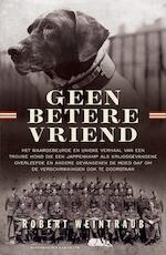 Geen betere vriend - Robert Weintraub (ISBN 9789045214313)