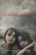 De brekerjongens - Ellen Marie Wiseman (ISBN 9789029726832)