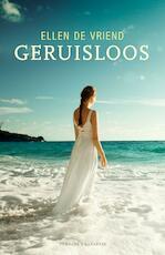 Geruisloos - Ellen De Vriend (ISBN 9789045213835)