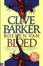 Boeken van bloed - Clive Barker, Hugo Kuipers, Erica van Rijsewijk (ISBN 9789024538072)