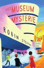 Het museummysterie - Robin Stevens, Siobhan Dowd (ISBN 9789000358939)
