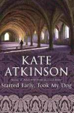 Started Early, Took My Dog - Kate Atkinson (ISBN 9780385608022)