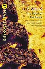 Food of the Gods - H. G. Wells (ISBN 9781473218017)