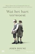 Wat het hart verwoest - John Boyne (ISBN 9789402309775)