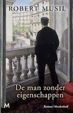 De man zonder eigenschappen - Robert Musil (ISBN 9789029092203)