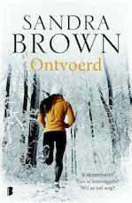 Ontvoerd - Sandra Brown (ISBN 9789022582176)