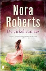 De cirkel van zes - Nora Roberts (ISBN 9789022581865)