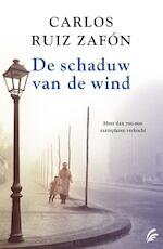 De schaduw van de wind - Carlos Ruiz Zafón (ISBN 9789056725914)