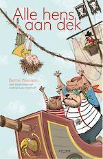 Alle hens aan dek - Bette Westera (ISBN 9789025767037)