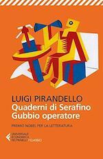 Quaderni di Serafino Gubbio operatore - Luigi Pirandello (ISBN 9788807902604)