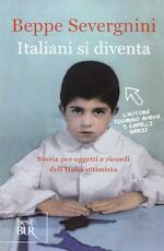 Italiani si diventa - Beppe Severgnini (ISBN 9788817089340)