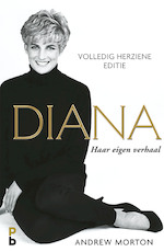 Diana, haar eigen verhaal. - Andrew Morton (ISBN 9789020633504)