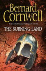 The Burning Land - Bernard Cornwell (ISBN 9780007219742)