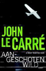 Aangeschoten wild - John le Carré (ISBN 9789024579242)