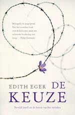 De keuze - Edith Eger (ISBN 9789044976069)