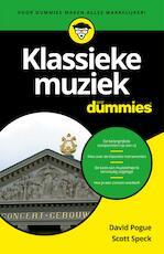 Klassieke muziek voor Dummies - David Pogue (ISBN 9789045352978)
