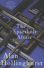 The Sparsholt Affair - Alan Hollinghurst (ISBN 9781509844937)