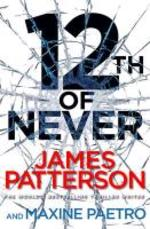 12th of Never - James Patterson (ISBN 9781780890302)