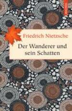 Der Wanderer und sein Schatten - Friedrich Nietzsche (ISBN 9783866477469)