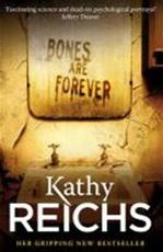 Bones are Forever - Kathy Reichs (ISBN 9780434021147)