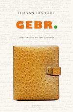 Gebr. - Ted van Lieshout (ISBN 9789025768768)