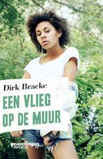 Een vlieg op de muur - Dirk Bracke (ISBN 9789059088924)