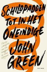 Schildpadden tot in het oneindige - John Green (ISBN 9789025768423)