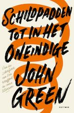Schildpadden tot in het oneindige - John Green (ISBN 9789025768539)