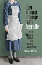 Het dienstmeisje van Degrelle - Simone Korkus (ISBN 9789463100939)