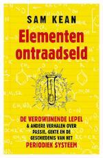 Elementen ontraadseld - Sam Kean (ISBN 9789021549866)