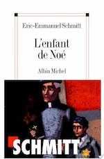 L'Enfant de Noé - Eric-Emmanuel Schmitt (ISBN 9782226197481)