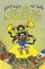 Het web van de suikerspin - Marc de Bel, Mie Buur (ISBN 9789065655677)