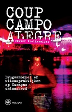 Coup Campo Alegre - Wouter Tielkemeijer (ISBN 9789462492844)