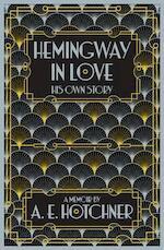 Hemingway in Love - A. E. Hotchner (ISBN 9781447299899)