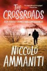 The Crossroads - Niccolo Ammaniti (ISBN 9781847671387)