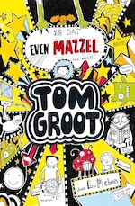 Tom Groot 7 - Is dat even mazzel (of niet?) - Liz Pichon (ISBN 9789177356011)