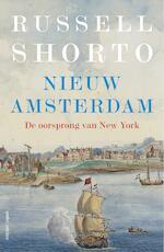 Nieuw Amsterdam - Russell Shorto (ISBN 9789026340284)