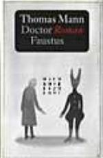 Thomas Mann : Doctor Faustus - Thomas Mann, T. Graftdijk, G. A. Von Winter (ISBN 9789029530323)