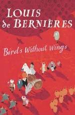 Birds without wings - Louis de Bernières (ISBN 9780436205491)
