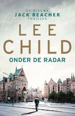Onder de radar - JR 21 - Lee Child (ISBN 9789021020938)
