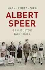 Albert Speer - Magnus Brechtken (ISBN 9789400405653)