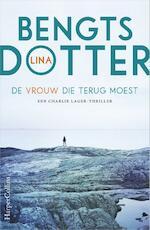 De vrouw die terug moest - Lina Bengtsdotter (ISBN 9789402700985)